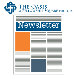 The Oasis Phoenix Monthly Newsletter