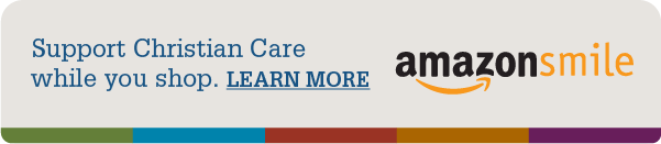 AmazonSmile graphic - Support Christian Care while you shop. Learn more about AmazonSmile.